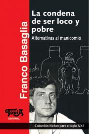 Tapa del libro La Condena de ser loco y pobre (2da edición)