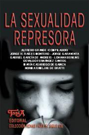 Tapa del libro: LA SEXUALIDAD REPRESORA