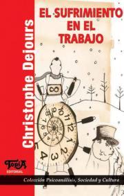 Tapa del Libro El Sufrimiento en el Trabajo de Christophe Dejours