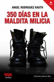 """Tapa del libro """"350 días en la maldita milicia"""""""