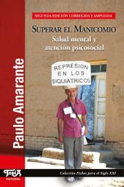 Tapa del libro Superar el manicomio (2da edición) de Paulo Amarante