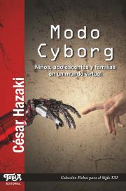 Tapa del libro: Modo Cyborg (de César Hazaki)