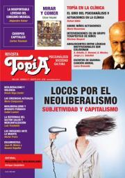Tapa de Topía #77. Locos por el neoliberalismo. Subjetividad y capitalismo