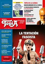 Tapa Revista Topía #85 (Abril/2019). La tentación fascista.