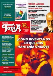 Tapa Revista Topía #89 (Agosto/2020) ¿Cómo inventamos lo que nos mantenía unidos?