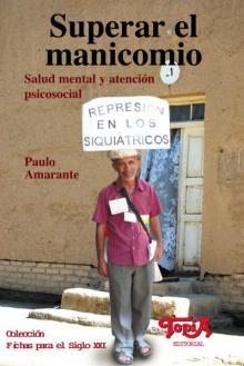 Tapa del libro: Superar el manicomio. Salud mental y atención psicosocial