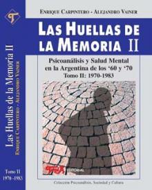 Tapa del libro. Las huellas de la memoria. Tomo II
