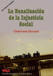 Tapa del libro La banalización de la injusticia social (2da Edición)