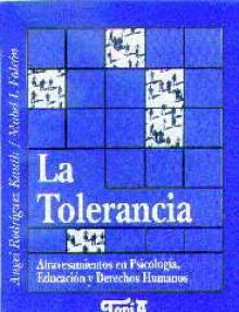 Tapa del libro: La tolerancia: atravesamientos en Psicología, Educación y Derech