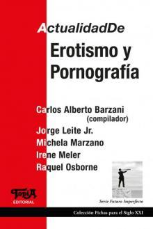Tapa del libro ActualidadDe Erotismo y Pornografía
