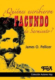 Tapa del libro ¿Quiénes escribieron el Facundo de Sarmiento?