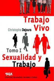 Tapa del libro Trabajo Vivo. Tomo I. Sexualidad y Trabajo