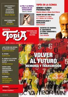 Tapa Revista Topía #84 (Noviembre/2018). Volver al futuro. Memoria y transmisión