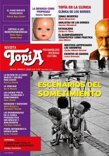 Tapa Revista Topía #86 (Agosto/2019). Escenarios del sometimiento